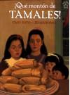 Que Monton de Tamales (Too Many Tamales) (Spanish Edition) - Gary Soto, Ed Martinez, Alma Flor Ada, F. Isabel Campoy