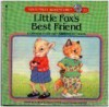 Little Fox's Best Friend - Marcia Leonard, Karen Schmidt