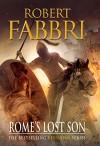 Rome's Lost Son (VESPASIAN) - Robert Fabbri