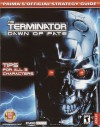 Terminator: Dawn of Fate (Prima's Official Strategy Guide) - Dimension Publishing