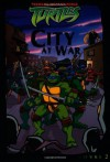 City at War (Teenage Mutant Ninja Turtles (Simon & Schuster)) - Michael Teitelbaum, Chris George, Mike Giles