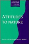 Attitudes to Nature - Jean Holm, John Bowker