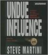 Undue Influence - Steve Martini, Harry Hamlin