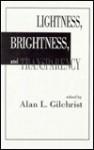 Lightness, Brightness and Transparency - Guy Gilchrist