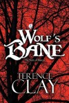Wolf's Bane: The Story of Marcus - Terence Clay