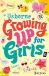 Growing Up For Girls - Felicity Brooks, Katie Lovell