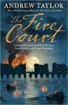 Fire Court - Andrew Taylor