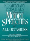 Elementary Principal's Portfolio of Model Speeches for All Occasions - P. Susan Mamchak, Steven R. Mamchak