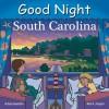 Good Night South Carolina - Adam Gamble, Mark Jasper, Cooper Kelly