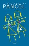 Muchachas 2 - Katherine Pancol, Marc Vingerhoedt, Anneke van der Straaten
