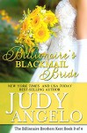 Billionaire's Blackmail Bride: Ridge's Story (The Billionaire Brothers Kent Book 3) - Judy Angelo