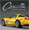 Corvette: America's Sports Car - The Auto Editors of Consumer Guide