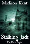 Stalking Jack - Madison Kent