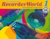 RecorderWorld 1 [With CD (Audio)] - Pam Wedgwood, Drew Hillier