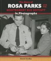 The Story of Rosa Parks and the Montgomery Bus Boycott in Photographs (The Story of the Civil Rights Movement in Photographs) - David Aretha