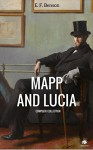Mapp And Lucia (Complete Collection) (ShandonPress) - E. F. Benson, Shandonpress
