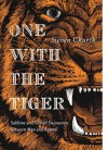One With the Tiger: Sublime and Violent Encounters Between Humans and Animals - Steven Church