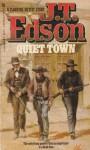 Quiet Town - J.T. Edson