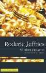 Murder Delayed - Roderic Jeffries