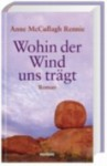 Wohin der Wind uns trägt - Anne McCullagh Rennie