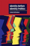Identity Before Identity Politics - Linda Nicholson