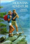 Mountain Adventure: Exploring the Appalachian Trail - Ronald M. Fisher