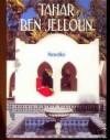 Nouvelles - Tahar Ben Jelloun