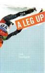 A Leg Up - Josh Sundquist