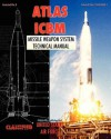 Atlas ICBM Missile Weapon System Technical Manual - United States Department of the Air Force
