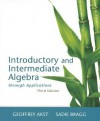 Introductory and Intermediate Algebra Through Applications with Access Code - Geoffrey Akst, Sadie Bragg