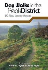 Day Walks In The Peak District: 20 New Circular Walks - Norman Taylor, Barry Pope