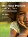 Reflective Practice and Early Years Professionalism - Jennie Lindon