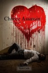 Chance Assassin: A Story of Love, Luck, and Murder (Volume 1) - Nicole Castle
