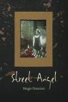 Street Angel - Magie Dominic