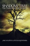 Shadow Tree (Dormia) - Jake Halpern, Peter Kujawinski