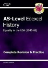 Equality in the USA 1945-68: History: AS-Level: Edexcel: Complete Revision & Practice - Richard Parsons