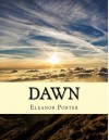 Dawn - Eleanor H. Porter