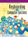 Keyboarding for Computer Success - Jerry W. Robinson, Jack P. Hoggatt, Jon A. Shank