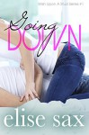 Going Down (Wish Upon A Stud - Book 1) - Elise Sax
