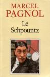 Le Schpountz - Marcel Pagnol