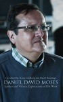 Daniel David Moses: Spoken and Written Explorations of His Work (Essential Writers Series) - David Brundage, Tracey Lindberg