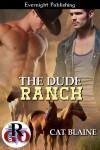 The Dude Ranch - Cat Blaine