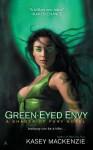 Green-Eyed Envy - Kasey MacKenzie