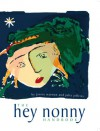 The Hey Nonny Handbook - Jeffries Julia, Jeffries Julia, Warman Janice