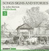 Songs Signs and Stories, Pupil's Book 3 - John Horton, George Michael Sinclair Kennedy