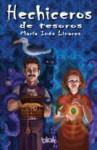 Hechiceros de tesoros - María Inés Linares