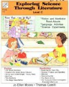 Exploring Science Through Literature Level C: Grade 4-6 - Jo Ellen Moore, Thomas Camilli