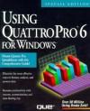Using Quattro Pro 6 for Windows - Brian Underdahl