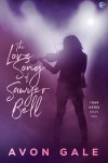 The Love Song of Sawyer Bell (Tour Dates Book 1) - Avon Gale