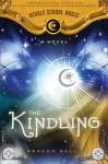 The Kindling - Braden Bell
